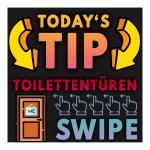 TODAYS TIP - Toilettentüren